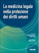 La medicina legale nella protezione dei diritti umani
