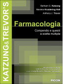 Katzung & Trevor's Farmacologia. Compendio e quesiti a scelta multipla