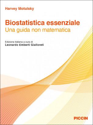 Biostatistica essenziale: una guida non matematica