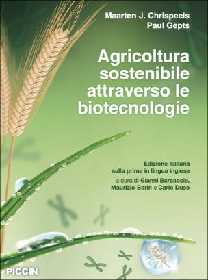 Agricoltura sostenibile attraverso le biotecnologie