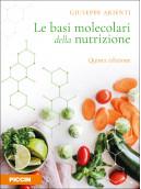 Le basi molecolari della nutrizione