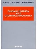 Guida Illustrata alla Otorinolaringoiatria