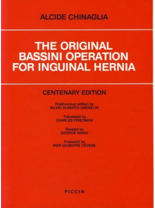 THE ORIGINAL BASSINI OPERATION FOR INGUINAL HERNIA