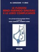 Le flogosi rino-faringo-sinusali e le loro complicanze