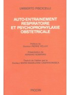 AUTO-ENTRAINEMENT RESPIRATOIRE ET PSYCHOPROPHYLAXIE OBSTETRICALE