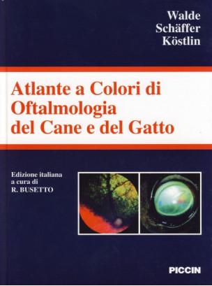 Atlante di Oftalmologia del Cane e del Gatto