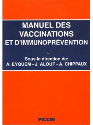 MANUEL DES VACCINATIONS ET D'IMMUNOPREVéNTION
