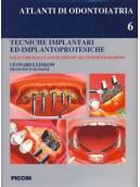 Tecniche Implantari ed Implantoprotesiche - Vol . 6
