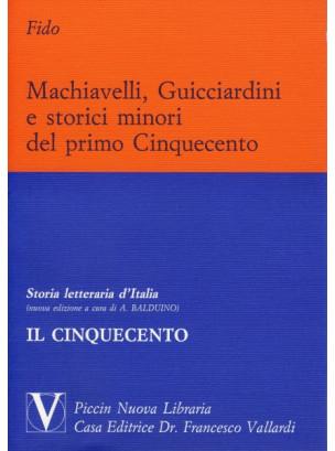 Macchiavelli, Guicciardini e gli Storici Minori
