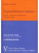 Il Giacobinismo Italiano. Utopie e Realtà fra Rivoluzione e Restaurazione