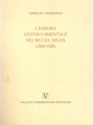 L'Europa Centro Orientale nei Secoli XIX-XX