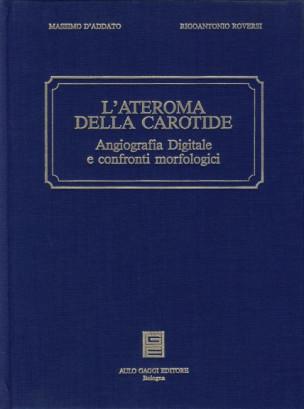 L'ateroma della carotide.Angiografia digitale e confronti morfologici