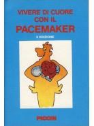 Vivere di Cuore con il Pacemaker