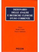 Dizionario delle analisi e ricerche cliniche d'uso corrente