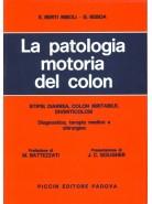 La patologia motoria del colon