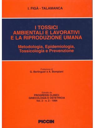 I tossici ambientali e lavorativi e la riproduzione umana