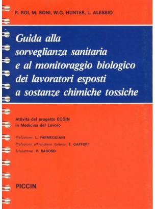Guida alla sorveglianza sanitaria e al monitoraggio biologico dei lavoratori esposti a sostanze chimiche tossiche