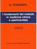 I fondamenti del metodo in medicina clinica e sperimentale
