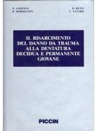 Il risarcimento del danno da trauma alla dentatura decidua e permanente giovane