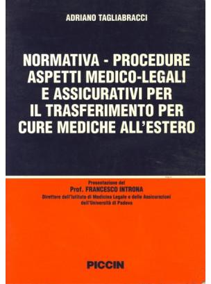 Normativa - Procedure - Aspetti medico legali e assicurativi per il trasferimento per cure mediche all'estero