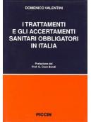 I trattamenti e gli accertamenti sanitari obbligatori in Italia
