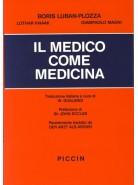 Il medico come Medicina