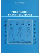 Prevenire i traumi da sport