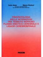 Fisiopatologia delle interazioni tra tessuto nervoso, flusso ematico cerebrale e liquor cerebrospinale