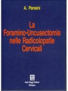 La foramino-uncusectomia nelle radicolopatie cervicali