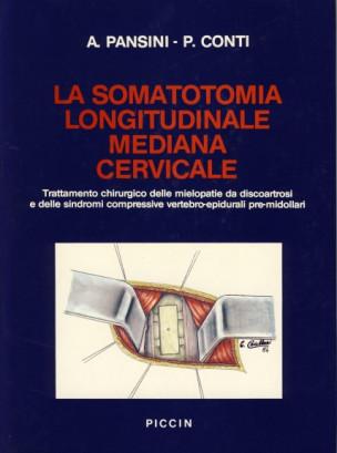 La somatotomia longitudinale mediana cervicale