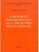 Fondamenti Fenomenologici della Psichiatria Maturazionale