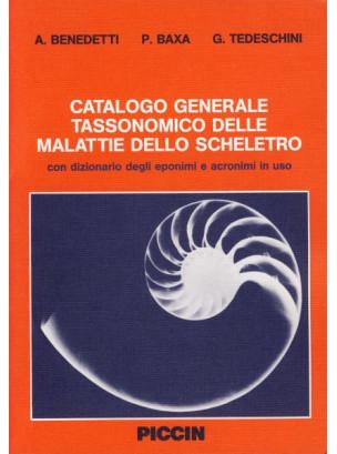 Catalogo generale tassonomico delle malattie dello scheletro. (vol. + disk)