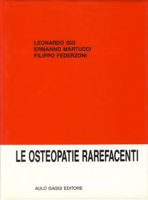 Le osteopatie rarefacent