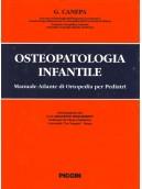 Osteopatologia infantile. Manuale - atlante per il pediatra