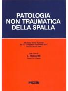 Patologia non traumatica della spalla (Atti della Tavola Rotonda del 71º Congresso Nazionale S.I.O.T.)