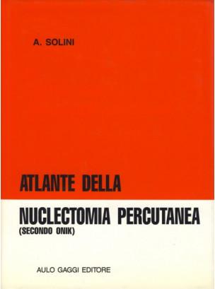 Atlante della nuclectomia percutanea (secondo Onik)