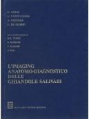 L'imaging anatomo-diagnostico delle ghiandole salivari