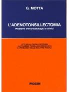L'adenotonsillectomia. Problemi immunobiologici e clinici