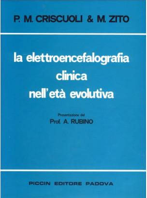 La elettroencefalografia clinica nell'età evolutiva
