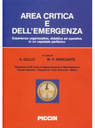 Area Critica e dell'Emergenza - Esperienza organizzativa, didattica ed operativa in un ospedale periferico