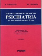 Elementi Teorico-Pratici di Psichiatria per Infermieri ed Operatori di Base