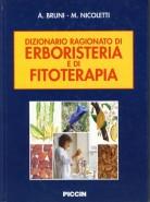 Dizionario Ragionato di Erboristeria e di Fitoterapia