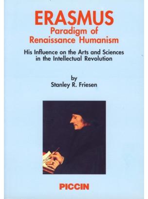 ERASMUS - PARADIGM OF RENAISSANCE HUMANISM