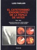 EL CATETERISMO ENDOSCOPICO DE LA PAPILA DE VATER