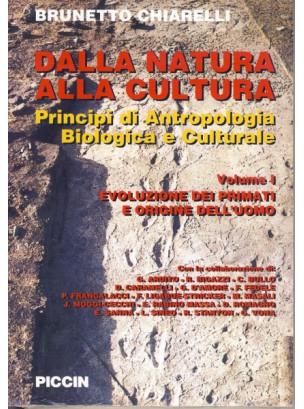 Dalla Natura alla Cultura - Principi di Antropologia Biologica e Culturale - Evoluzione dei primati e origine dell'uomo