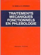 TRAITEMENTS MECANIQUES FONCTIONNELS EN PHLEBOLOGIE