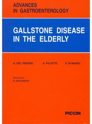 Advances in Gastroenterology - 9. GALLSTONE DISEASE IN THE ELDERLY