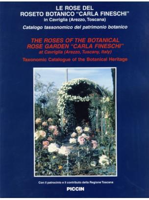 "The Roses of the Botanic Rose Garden ""Carla Fineschi"""