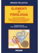 Elementi di fisiologia - Ad uso di logopedisti, tecnici audiometristi e audioprotesisti