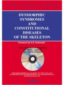Dysmorphic syndromes and constitutional diseases of the skeleton